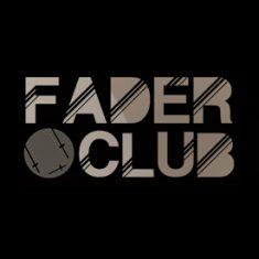 FADER CLUB